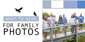 What to Wear for Family Photos | Simply Living NC